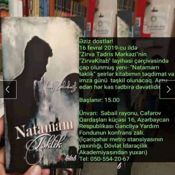 """Gənc şair Vasif Zöhraboğlu """"Natamam təkliyi"""" təqdim edəcək..."""