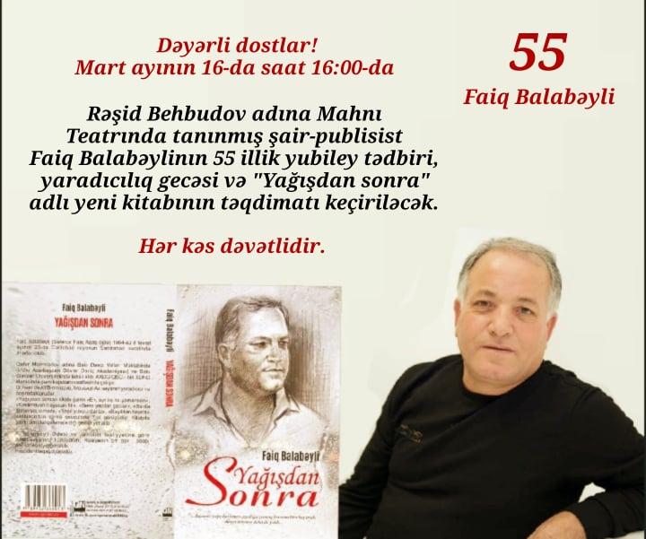 Faiq Balabəylinin 55 illik yubileyi və yaradıcılıq gecəsi keçiriləcək…